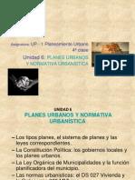 Unidad 6 Planes Urbanos y Normativa Urbanistica