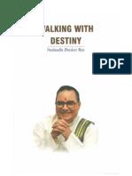 Walking With Destiny- Nadendla Bhaskar Rao