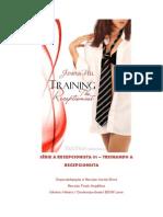 SÉRIE A RECEPCIONISTA 01 - TREINANDO A RECEPCIONISTA - JB