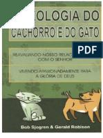 A Teologia Do Cachorro e Do Gato - Bob Sjogren e Gerald Robison