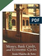 Money, Bank Credit, And Economic Cycles_Jesus Huerta de Soto