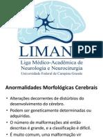Anormalidades Morfológicas Cerebrais