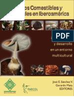 Hongos Comestibles y Medicinales en Iberoamérica