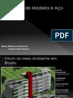 Estruturas de Madeira e Aço