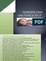palestra slides segredos para uma família feliz