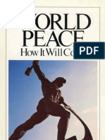 World Peace - How It Will Come By Herbert W Armstrong