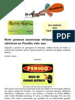 Nove pessoas morreram vítimas de choques elétricos na Paraíba este ano
