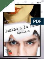Camino a La Fama - Dana Luz