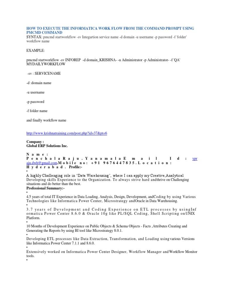 pmcmd startworkflow -sv Integartion service name -d domain -u