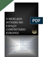 O MERCADO INTERNO NO ESPAÇO COMUNITÁRIO EUROPEU