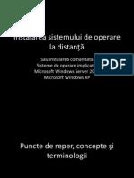"""Aplicarea conceptului de """"instalare la distanţă"""" în infrastructură"""