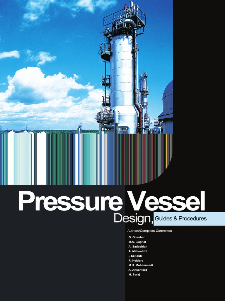 Pressure Vessel Design - Guides and Procedures | Steel | Welding