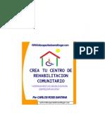 Crea Tu Propio Centro de Rehabilitacion Comunitario