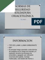 NORMAS DE SEGURIDAD SOLD ADURA OXIACETILÉNICA