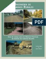 Guia de Campo Para Las Mejores Practicas de Gestion de Caminos Rurales - Ingenieria de Caminos Rurales