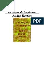 Breton, A. - La Lengua de Las Piedras.