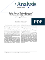 Saving Lives or Wasting Resources? The Federal Mine Safety and Health Act, Cato Policy Analysis No. 453