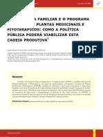 AGRICULTURA FAMILIAR E O PROGRAMA NACIONAL DE PLANTAS MEDICINAIS E FITOTERÁPICOS - COMO A POLÍTICA PÚBLICA PODERÁ VIABILIZAR ESTA CADEIA PRODUTIVA