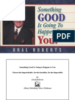 Oral Roberts - Something Good is Going to Happen to You!