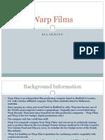 Warp Films Powerpoint.