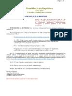Lei 12.653-2012 Condicionar Atendimento Médico a Garantia