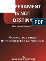 Temperament is Not Destiny Volume 1