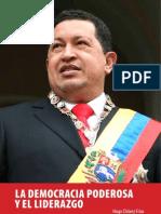 La democracia poderosa y el liderazgo-Hugo Chávez
