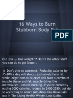 16 Ways to Burn Stubborn Body Fat