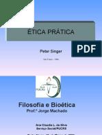 Ética Pratica de Peter Singer.
