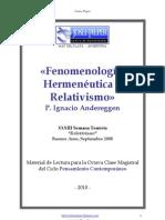 P. Ignacio Andereggen - Fenomenología, Hermenéutica y Relativismo