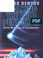 Itzhak Bentov - Stalking the Wild Pendulum - On the Mechanics of Consciousness