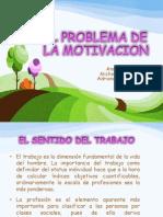 Diapositivas El Problema de La Motivacion