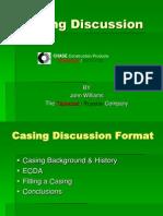 Casing Presentation