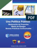 Una Politica Publica Maduracion de Proyectos Matriz de Riesgos y Buenas Practicas Contractuales[1]