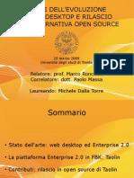 Analisi dell'evoluzione dei Web Desktop e rilascio di un'alternativa open source