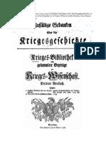Georg Dietrich Von Der Groeben Zufallige Gedanken Uber Die Kriegsgeschichte. .Random Thoughts about Military History