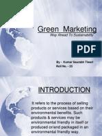 Green Marketing Roll No.23, Kumar Saurabh Tiwari
