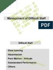 Difficult Staff Mx