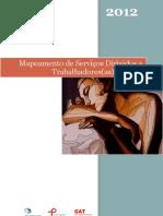 MapMapeamento de Serviços Dirigidos a Trabalhadores(as) do Sexo 2012 - GATeamento_serviços_TS_2012
