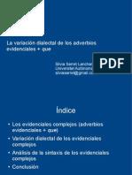 Serret - La variación dialectal de los adverbios evidenciales + que
