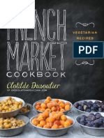 Recipes from the French Market Cookbook by Clotilde Dusoulier