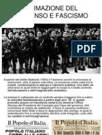Formazione Del Consenso e Fascismo