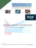 10 Pages Pour Comprendre - La 4G en France - Consulting TIME 2013
