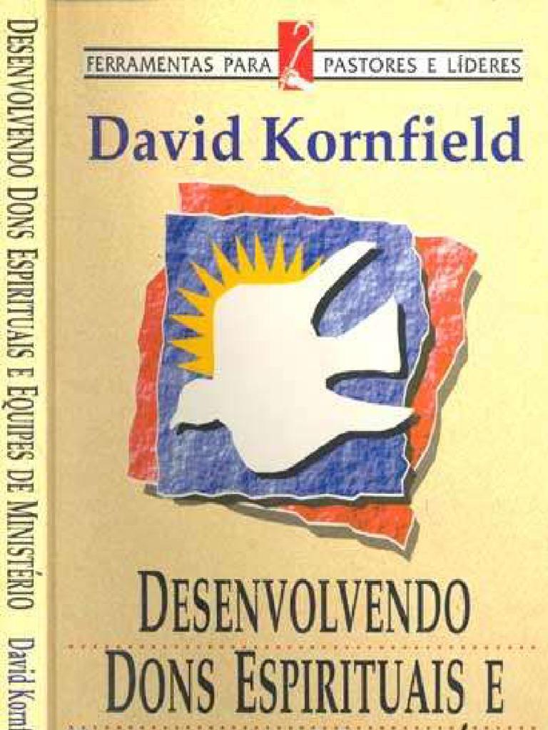 Desenvolvendo Dons E Equipes De Ministério David Kornfield Pdf