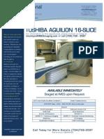 Toshiba Aquilion 16-Slice CT EQ#6432