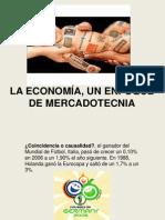 LA ECONOMÍA, UN ENFOQUE DE MERCADOTECNIA 2.1