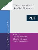 Acquisition of Swedish Grammar