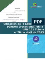Distribución de grupos aplicación EGREMS UPN 151 Toluca