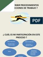 diapositivasCÓMO ESCRIBIR PROCED E INSTRU DE TRABAJO CURSO 2011