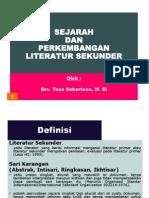 Sejarah Dan Perkembangan Literatur Sekunder v.2